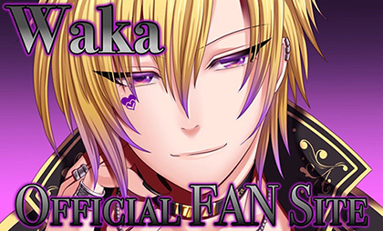 Waka OFFICIAL FAN SITE